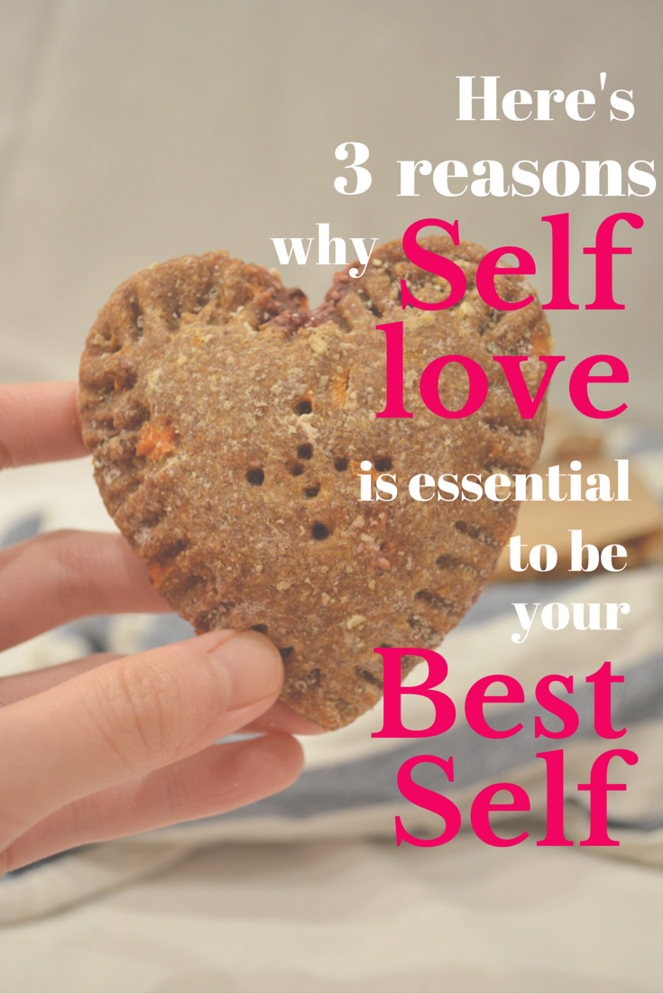 3-reasons-why-self-love-is-essential-to-be-your-best-self